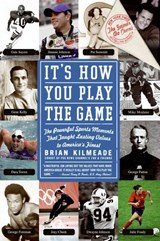 It's How You Play the Game | Brian Kilmeade |