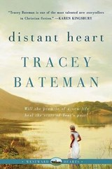 Distant Heart (Westward Hearts) | Tracey Bateman |