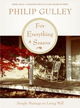 For Everything a Season | Philip Gulley |