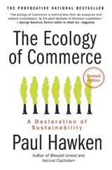The Ecology of Commerce | Paul Hawken |
