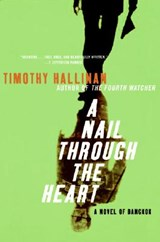 A Nail Through the Heart | Timothy Hallinan |
