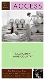 Access California Wine Country | Richard Saul Wurman |