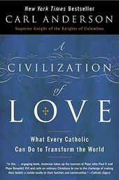 A Civilization of Love | Carl Anderson |