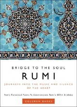 Rumi: Bridge to the Soul | Coleman Barks |