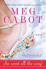 She Went All the Way | Meg Cabot |