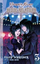 Vampire Kisses Blood Relatives 3 | Ellen Schreiber |