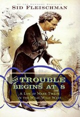 The Trouble Begins at 8 | Sid Fleischman |