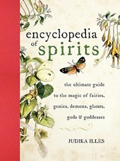 Encyclopedia of Spirits | Judika Illes |