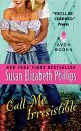 Call Me Irresistible | Susan Elizabeth Phillips |
