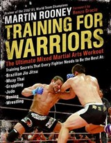 Training for Warriors | Martin Rooney |