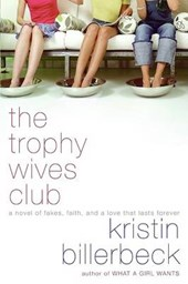 The Trophy Wives Club | Kristin Billerbeck |