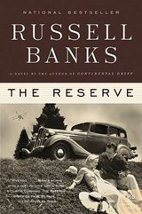The Reserve | Russell Banks |
