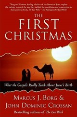 The First Christmas | Borg, Marcus J. ; Crossan, John Dominic |