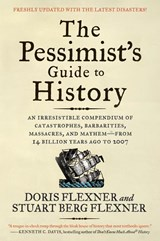 The Pessimist's Guide to History | Doris Flexner ; Stuart Berg Flexner |