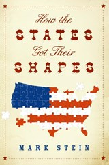 How the States Got Their Shapes | Mark Stein |