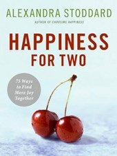 Happiness for Two | Alexandra Stoddard |
