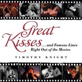 Great Kisses | Timothy Knight |