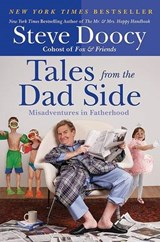 Tales from the Dad Side | Steve Doocy |