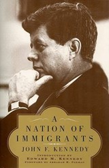 A Nation of Immigrants | John Fitzgerald Kennedy |