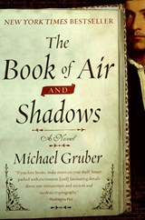 The Book of Air and Shadows | Michael Gruber |