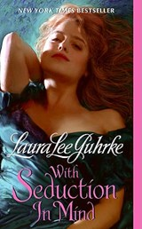 With Seduction in Mind | Laura Lee Guhrke |