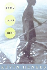 Bird Lake Moon | Kevin Henkes |