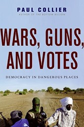 Wars, Guns, and Votes | Paul Collier |