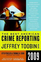 The Best American Crime Reporting 2009