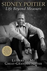 Life Beyond Measure | Sidney Poitier |