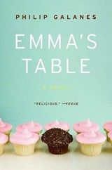 Emma's Table | Philip Galanes |