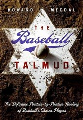The Baseball Talmud | Howard Megdal |