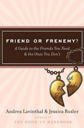 Friend or Frenemy? | Andrea Lavinthal |