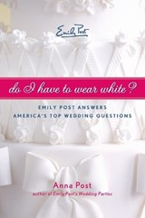 Do I Have to Wear White? | Anna Post |