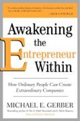 Awakening the Entrepreneur Within | Michael E. Gerber |