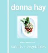 Simple Essentials Salads & Vegetables | Donna Hay |
