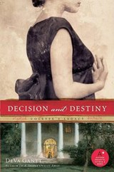 Decision and Destiny | DeVa Gantt |