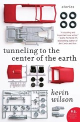 Tunneling to the Center of the Earth | Kevin Wilson |
