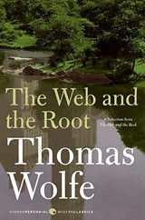 The Web and the Root | Thomas Wolfe |