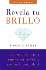 Revela Tu Brillo | Simon T. Bailey |