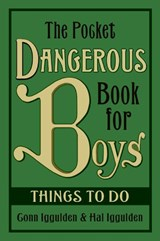 The Pocket Dangerous Book for Boys | Iggulden, Conn ; Iggulden, Hal |