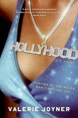 Hollyhood | Valerie Joyner |