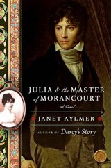 Julia and the Master of Morancourt | Janet Aylmer |