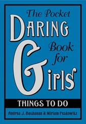 The Pocket Daring Book for Girls | Andrea J. Buchanan |