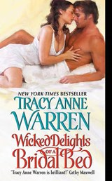 Wicked Delights of a Bridal Bed | Tracy Anne Warren |