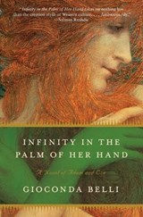 Infinity in the Palm of Her Hand | Gioconda Belli |