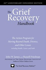 The Grief Recovery Handbook | James, John W. ; Friedman, Russell |