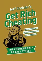 Get Rich Cheating | Jeff Kreisler |
