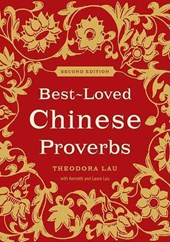 Best-Loved Chinese Proverbs (2nd Edition) | Theodora Lau |