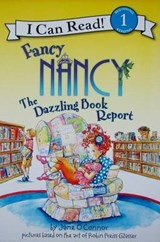 Fancy Nancy the Dazzling Book Report | Jane O'connor |