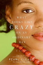 What Looks Like Crazy On an Ordinary Day | Pearl Cleage |
